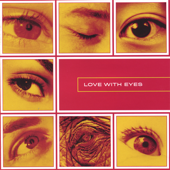 Love With Eyes