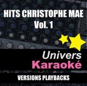 Hits Christophe Maé, vol. 1 (Versions karaoké)