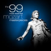 The 99 Most Essential Mozart Masterpieces