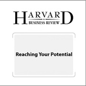 Reaching Your Potential (Harvard Business Review) - Robert S. Kaplan, Harvard Business Review