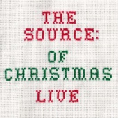 The Source of Christmas (Live)