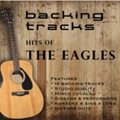 Hits Of The Eagles (Backing Tracks) - Backing Tracks Minus Vocals