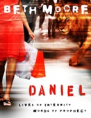 Daniel: Lives of Integrity, Words of Prophecy (Session 1: