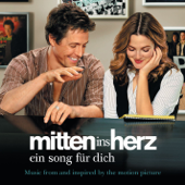 Mitten ins Herz - Ein Song für dich (Music from and Inspired By the Motion Picture)