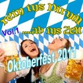 Rein ins Dirndl ... ab ins Zelt - Oktoberfest 2011, Vol. 1
