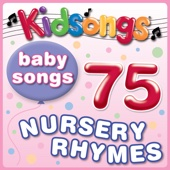 Kidsongs - Baby Songs - 75 Nursery Rhymes artwork