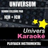 [Download] Universum (Rendu célèbre par Ich + Ich) [Version karaoké] MP3