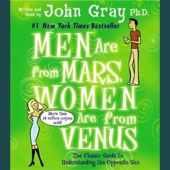 Men Are from Mars, Women Are from Venus: The Classic Guide to Understanding the Opposite Sex - John Gray Cover Art