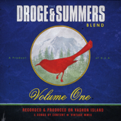 Two of the Lucky Ones - The Droge and Summers Blend
