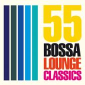 55 Bossa Lounge Classics