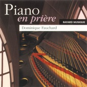Piano en Prière 1 (Piano In Prayer 1)