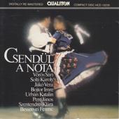 Csendül a Nóta (Hungarian Songs)