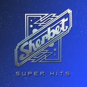 Sherbet: Super Hits
