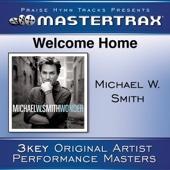 Welcome Home (Performance Tracks) - EP