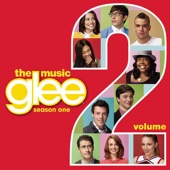 My Life Would Suck Without You (Glee Cast Version) - Glee Cast