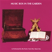 Music Box In the Garden