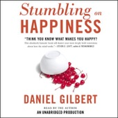 Stumbling on Happiness (Unabridged) - Daniel Gilbert Cover Art