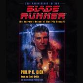 Philip K. Dick - Blade Runner (Unabridged)  artwork
