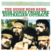 Bush Songs from the Australian Outback (Remastered)