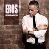 Eros Romántico - Eros Ramazzotti