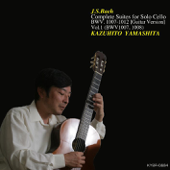 Bach: Complete Suites for Solo Cello (Guitar Version), Vol. 1