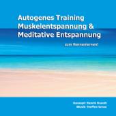 Autogenes Training, Muskelentspannung & Meditative Entspannung zum Kennenlernen!