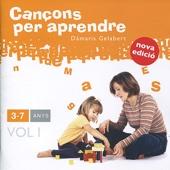 Cançons Per Aprendre: 3-7 Anys, Vol. 1