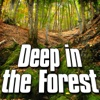 Deep In the Forest (Nature Sound) - Single, Sounds of the Earth