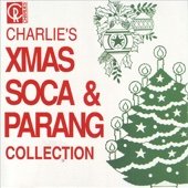 Charlie's Xmas Soca and Parang Collection
