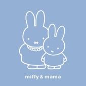 ミッフィー&ママ~胎教・安産をねがって