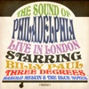 The Sound of Philadelphia: Live In London (Remastered)