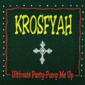 Pump Me Up - Krosfyah