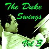 The Duke Swings Vol 3
