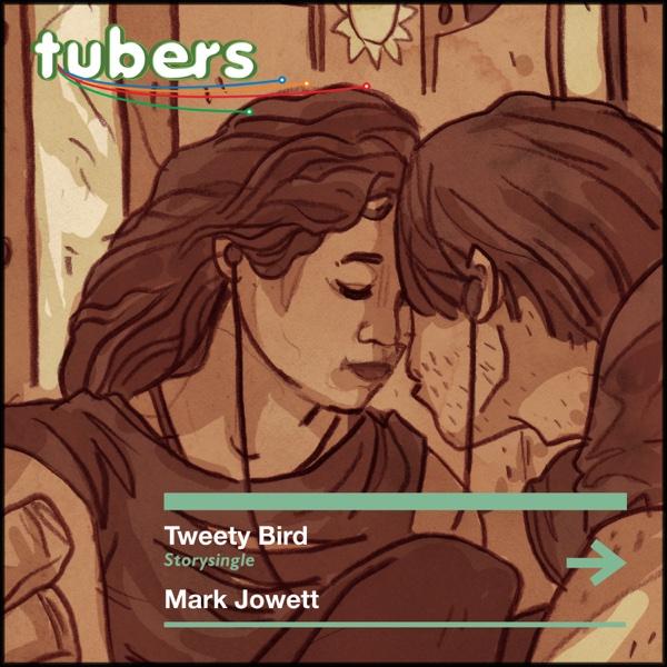 Tubers - Tweety Bird (Remixes) - EP