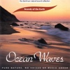 The David Sun Natural Sound Collection: Sounds of the Earth - Ocean Waves, Sounds of the Earth