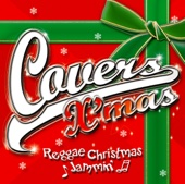 Covers X'mas - Reggae Christmas Jammin'