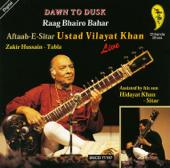 Dawn to Dusk: Aftaab-E-Sitar Vilayat Khan Live