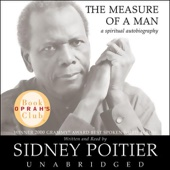 The Measure of a Man: A Spiritual Autobiography (Unabridged) [Unabridged Nonfiction] - Sidney Poitier
