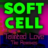 Tainted Love  (Club Crasher Remix) - Soft Cell
