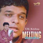Melting Melodies - T M Krishna