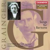 Stephen Varcoe - Grainger Edition, Vol. 2: Songs for Baritone artwork