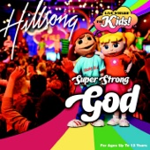 Super Strong God (Live Worship for Kids)