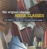 The Original Chicago House Classics - Various Artists
