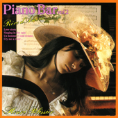 Piano-Bar Vol. 2 : Dream About Love / Rêve D'Amour