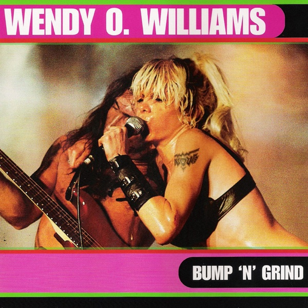 Bump N Grind Wendy O Williams CD cover