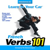 Learn In Your Car: Verbs 101 French