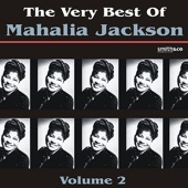 The Very Best of Mahalia Jackson, Vol. 2