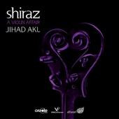 Shiraz - A Violin Affair