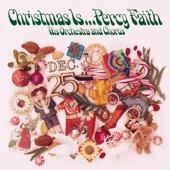 Christmas Is... Percy Faith