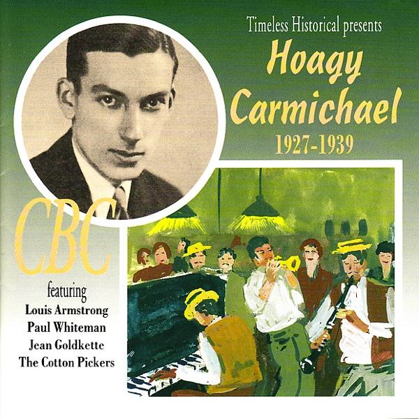 Hoagy Carmichael 1927-1939 | Various Artists